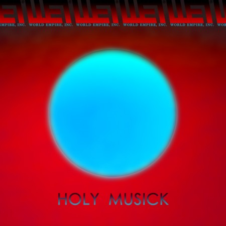 WEI#07 - WORLD EMPIRE, INC. - Holy Musick [EP Artwork]
